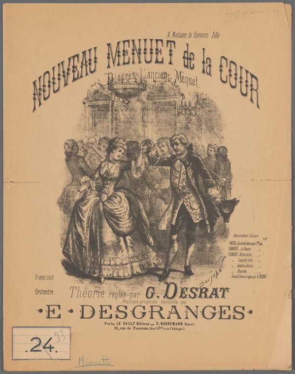 """G. Desrat, Nouveau menuet de la cour, 1880-1889. L'inspiration """"ancien régime"""", baroque, 19e siècle, 18e siècle"""